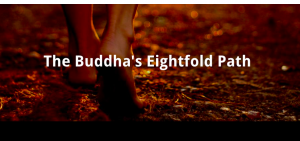 Right View: The Buddha's Noble Eightfold Path